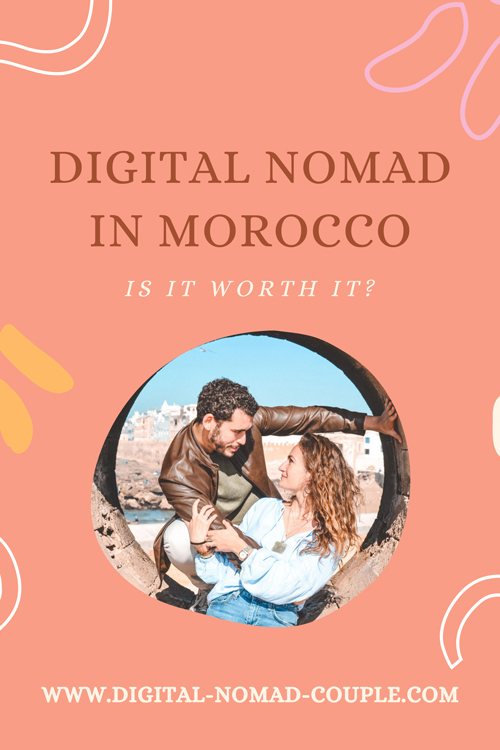 DIGITAL NOMAD IN MOROCCO 2021